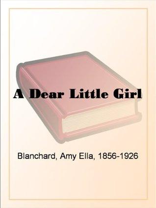 A Dear Little Girl