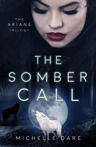 The Somber Call (The Ariane Trilogy, #2)