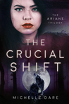 The Crucial Shift (The Ariane Trilogy, #3)