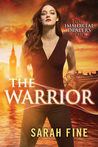 The Warrior (The Immortal Dealers, #3)
