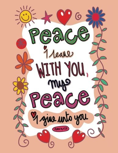 JOhn14 27:Peace I leave with you, my peace I give unto you.: A Composition Book Journal - Lined and Blank Journal to write in (8.5 x 11 Large)