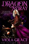 Dragon Astray (The Covert Dragons, #2)