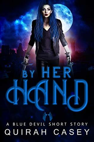 By Her Hand (The Blue Devil, #0.1)