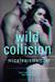 Wild Collision (The Wild, #1)  (Us, #4)