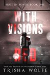 With Visions of Red by Trisha Wolfe