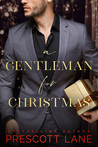 A Gentleman for Christmas by Prescott Lane