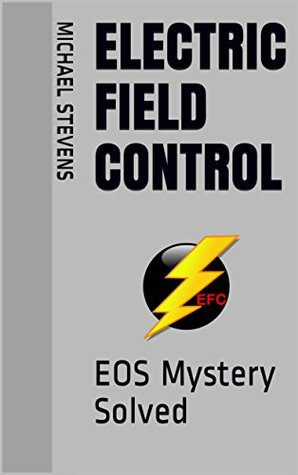 Electric Field Control: EOS Mystery Solved