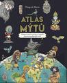 Atlas mýtů by Thiago de Moraes