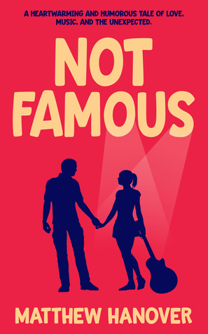 Not Famous by Matthew Hanover