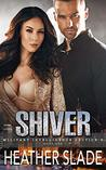Shiver (Military Intelligence Section 6 Book 1)