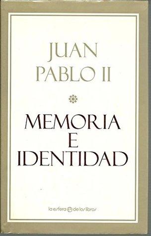 Memoria e identidad: conversaciones al filo de dos milenios
