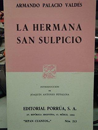 La Hermana San Sulpicio (SEPAN CUANTOS #213)
