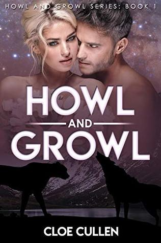 Howl And Growl (Howl And Growl, #1)