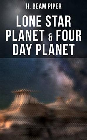Lone Star Planet & Four Day Planet: Science Fiction Novels