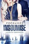 Présumée insoumise by Judith Bannon