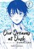 Our Dreams at Dusk: Shimanami Tasogare, Vol. 1