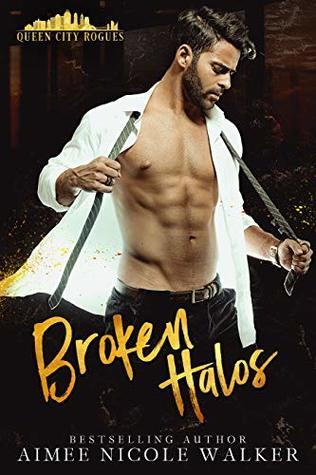 Broken Halos (Queen City Rogues, #1)