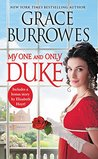 My One and Only Duke (Rogues to Riches, #1) by Grace Burrowes