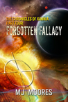 Forgotten Fallacy (Chronicles of Xannia, #4)