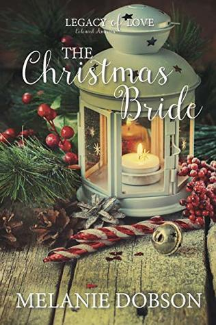 The Christmas Bride (Legacy of Love #4)