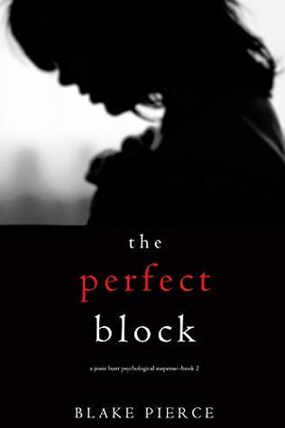 The Perfect Block (Jessie Hunt #2)