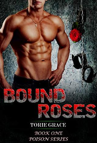 Bound Roses (Poison Series Book 1)