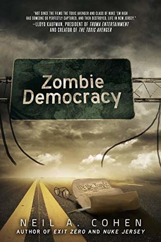 Zombie Democracy (Exit Zero Book 3)