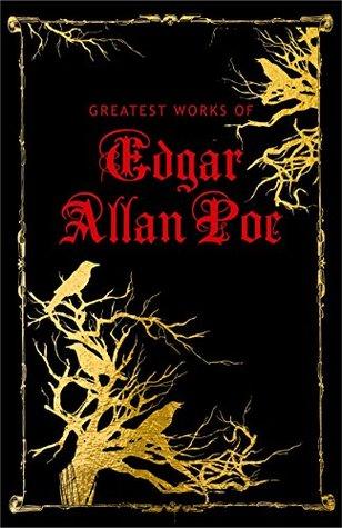 Greatest Works of Edgar Allan Poe