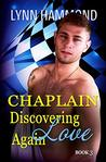 Discovering Love Again (Chaplain, #3)