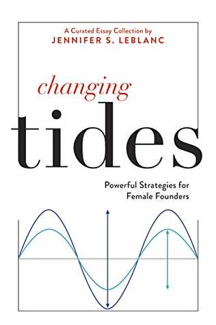 Changing Tides: Powerful Strategies for Female Founders