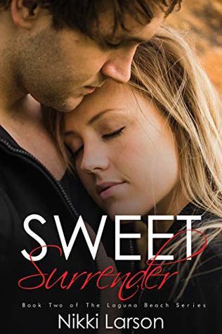 Sweet Surrender: Book Two of The Laguna Beach Series