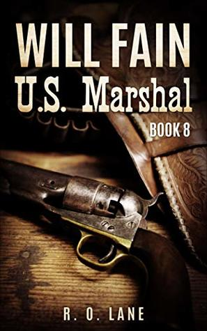 Will Fain, U.S. Marshal, Book 8