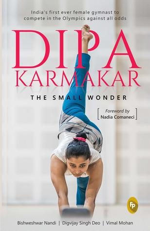 Dipa Karmakar: The Small Wonder