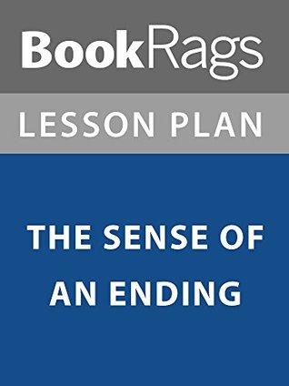 Lesson Plan: The Sense of an Ending