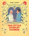 The Little Scarlet Flower