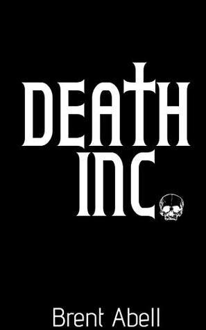 Death Inc. (Reaper Chronicles Book 1)