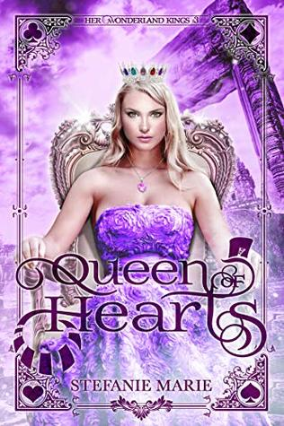 Queen of Hearts: A Reverse Harem Alice in Wonderland Story (Her Wonderland Kings Book 3)