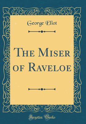 The Miser of Raveloe