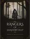 Rangers of Shadow Deep by Joseph McCullough
