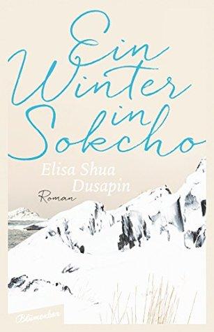 Ein Winter in Sokcho: Roman