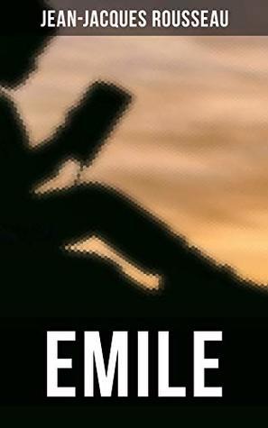 EMILE: A Treatise on Education