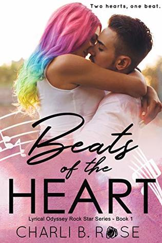 Beats-of-the-Heart-Lyrical-Odyssey-Rock-Star-Series-Book-1-by-Charli-B-Rose