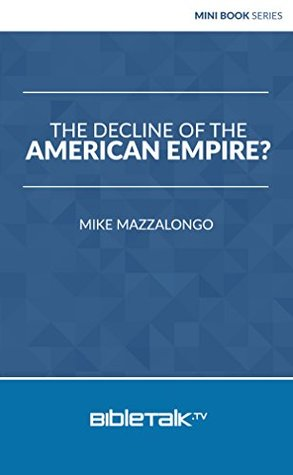 Decline of the American Empire? (Mini Book Series)