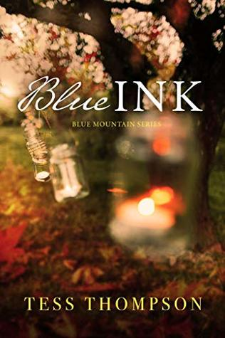 Blue Ink (Blue Mountain #3)