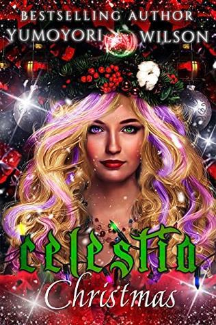 CELESTIA CHRISTMAS by Yumoyori Wilson