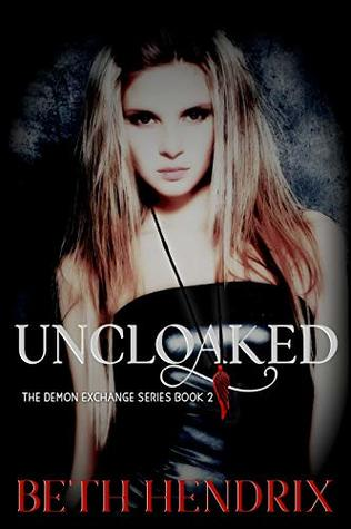 Uncloaked (The Demon Exchange Book 2)