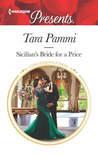 Sicilian's Bride for a Price by Tara Pammi