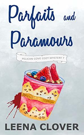 Parfaits and Paramours