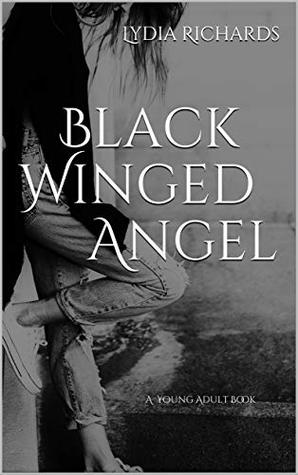 Black Winged Angel: A Young Adult Book