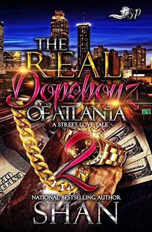 The Real Dopeboyz of Atlanta 2: The Finale (A Street Love Tale)